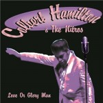 CD - Colbert Hamilton And Nitros - Love Or Glory Man