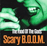 CD - Scary B.O.O.M - The Food Of The Gods