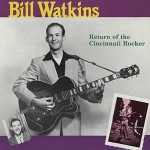 LP - Bill Watkins - Return Of The Cincinatti Rocker
