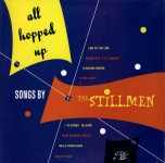 10inch - Stillmen - All Hopped Up