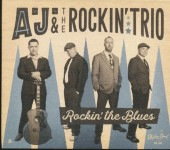 CD - AJ & the Rockin' Trio - Rockin' the Blues