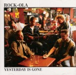 CD - Rock-Ola - Yesterday Is Gone