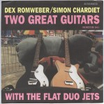 Single - Dex Romweber And Simon Chardiet - 2 Great Guitars Torquay , Panic Button