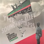 LP - London Dirthole Company & Friends - The Sounding Alley Tapes