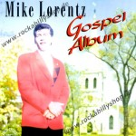 CD - Mike Lorentz - Gospel Alum (Elvis Style)