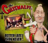 CD - The Griswalds - Better Late Than Never
