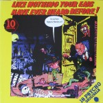 LP - VA - Like nothing your ears have ever heard before Vol. 10