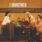 Single - Dusties - Just One Night; Live It Up
