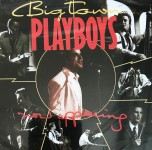 CD - Big Town Playboys - Now Appearing