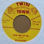 Single - Mojo Buford - Gone & Left Me / Birds Nest On The Ground