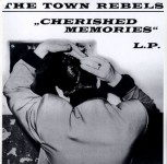 LP - Town Rebels - Cherished Memories