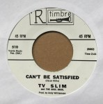 Single - Tv Slim - I Can?t Be Satisfied / Gravy Around Your Steak