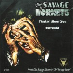 Single - Savage Hornets - Thinkin' About You, Surrender