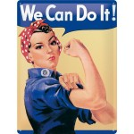 Tine-Plate Sign 30x40 cm - We Can Do It
