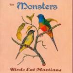 CD - Monsters - Birds eat Martians