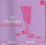 CD - Chordettes - Close Harmony