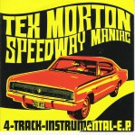 Single - Tex Morton - Speedway Maniac