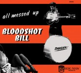 CD - Bloodshot Bill - All Messed Up