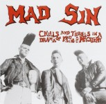 CD - Mad Sin - Chills And Thrills In A Drama Of Mad Sins and Mystery