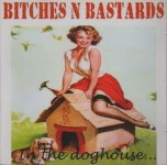 CD - Bitches'n'Bastards - In The Doghouse