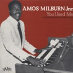 LP - Amos Milburn Junior (59-67) - You Used Me