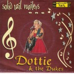 Single - Dottie & The Dukes - Solid Tail Wailers 1
