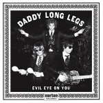 LP - Daddy Long Legs - Evil Eye On You