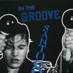 CD - Santos - In The Groove