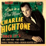 Single - Charlie Hightone - Once In A Blue Moon