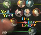 CD - Vince Eager - Yea! Yea! It's Vince Eager!