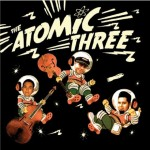 CD - Atomic Three - S/T