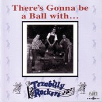 CD - Texabilly Rockers - There's Gonna Be A Ball