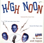 LP - High Noon - Live In Texas And Japan