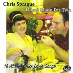 "CD - Chris Sprague \ Sugarballs"" And His 18 Wheelers - Diesel Ma"""""""