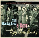 CD - Maddox Bros & Rose - Gonna Shake This Shack Tonight - Ugly And Slouchy
