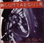 CD - Roustabouts - The Only One