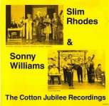 CD - Slim Rhodes & Sonny Williams - Cotton Town Jubilee Recordings