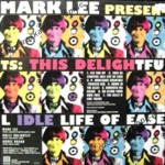 LP - Mark Lee - This Delightful Idle Life Of Ease