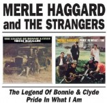 CD - Merle Haggard - The Legend Of Bonnie & Clyde/ Pride In What