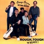 CD - Crazy Cavan & The Rhythm Rockers - Rough, Tough And Ready