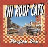 CD - Tin Roof Cats - Rooftop Bop