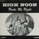10inch - High Noon - Rocks Me Right