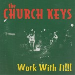 CD - Church Keys - Work With It!