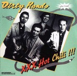 CD - Dirty Hands - XXX Hot Chili