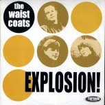 LP - Waistcoats - Explosion!