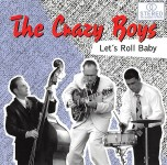 CD - Crazy Boys - Let's Roll Baby