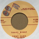 Single - Tony Sams - Thass Right / Tony Sams For President