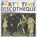 CD - Beechwoods - Party Time Discotheque