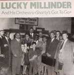 LP - Lucky Millinder - Shorty's Got To Go (1942-52)
