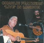 CD - Charlie Feathers - Live In London